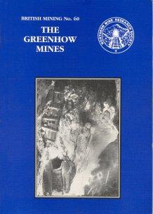 British Mining No 60 - The Greenhow Mines