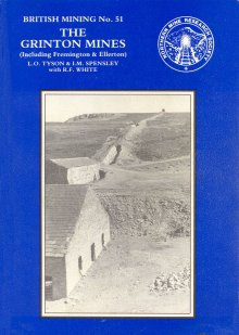 [USED] British Mining No 51 - The Grinton Mines