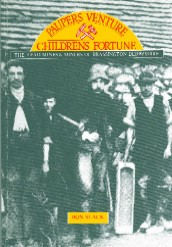 The Lead Mines & Miners of Brassington Derbyshire - Paupers Venture Children's Fortune
