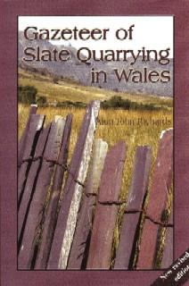 Gazeteer of Slate Quarrying in Wales