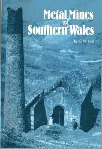 Metal Mines of Southern Wales