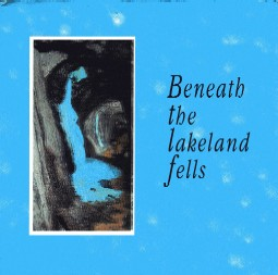 [USED] Beneath the Lakeland Fells