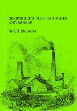[USED] Derbyshire's old lead mines & miners