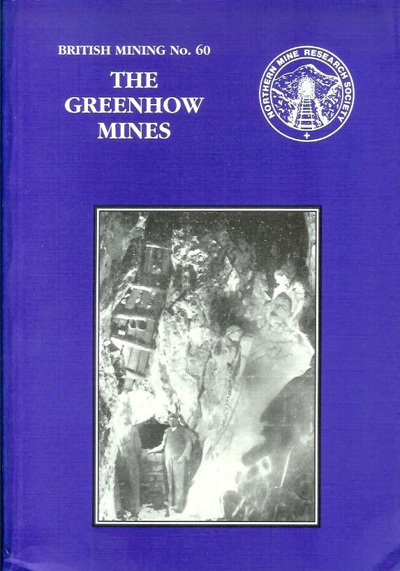 [USED] British Mining No 60 - The Greenhow Mines
