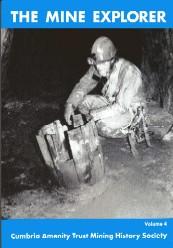 The Mine Explorer  Volume 4 The Journal of the Cumbria Amenity Trust 1994
