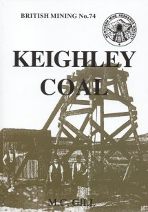 British Mining No 74 - Keighley Coal