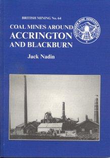 British Mining No 64 - Coal Mines around Accrington and Blackburn