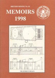 British Mining No 61 - Memoirs 1998
