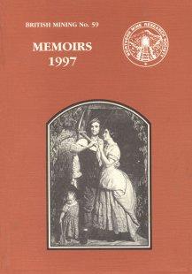 British Mining No 59 - Memoirs 1997.