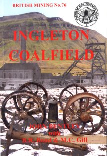 British Mining No 76 - Ingleton Coalfield