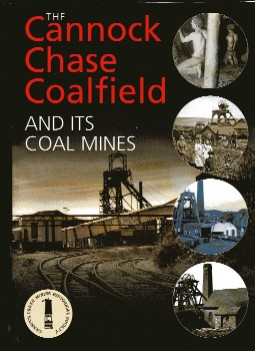 The Cannock Chase Coalfield and Its Coal Mines