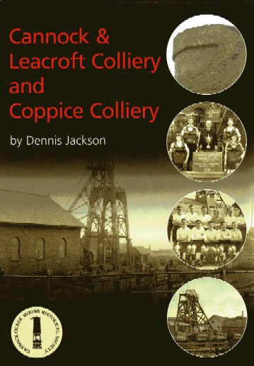 Cannock and Leacroft Colliery and Coppice Colliery