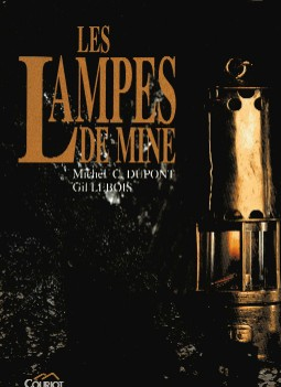 [USED] Les Lampes De Mine