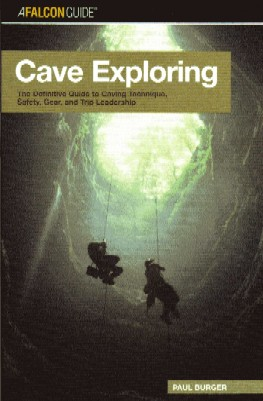 [USED] Cave Exploring - The definitive Guide to Caving Technique, safety Gear, and Trip Leadership