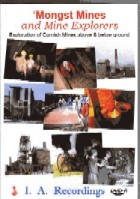 Mongst Mines and Mine Explorers DVD Set - Exploration of Cornish Mines above & below ground
