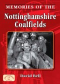 [USED] Memories of the Nottinghamshire Coalfields