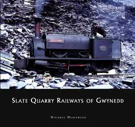 Slate Quarry Railways of Gwynedd
