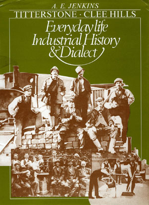 [USED] Titterstone Clee Hills, Everyday life, Industrial History and Dialect