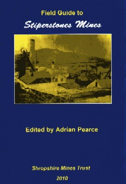 Field Guide to Stiperstones Mines, Shropshire