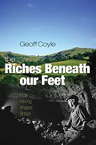 The Riches Beneath Our Feet - how mining shaped Britain
