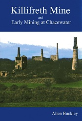 Killifreth Mine And Early Mining At Chacewater