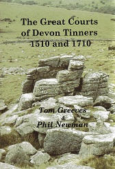 The Great Couurts of Devon Tinners 1510 and 1710