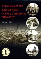 Chronicles of the East Cannock Colliery Companies 1870 - 1957