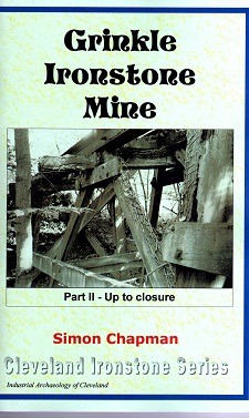Grinkle Ironstone Mine Part 2 - Up to Closure from 1914 (Continuing Story of palmers Dhipbuilding and iron Company_