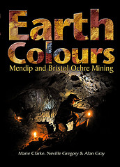 Earth Colours - Mendip and Bristol Ochre Mining