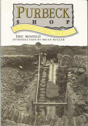 {USED] Purbeck Shop: A Stoneworker's Story of Stone