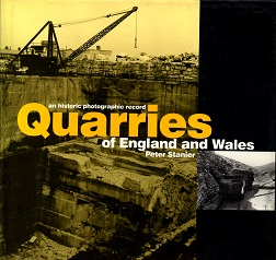 [USED] An historic photographic survey of Quarries of England and Wales