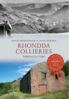 [USED] Rhondda Collieries Through Time