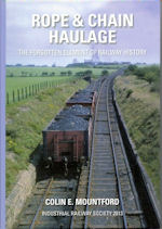 Rope & Chain Haulage - The forgotten Element of Railway History