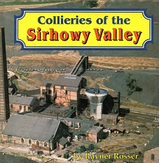 [USED] Collieries of the Sirhowy Valley