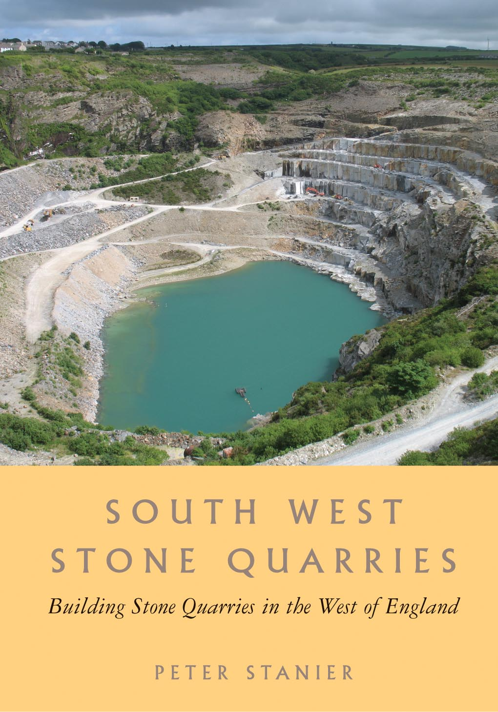 South West Stone Quarries; Building Stone Quarries in the West of England