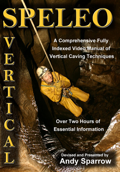 Speleo Vertical (DVD) - vertical caving techniques- Andy Sparrow