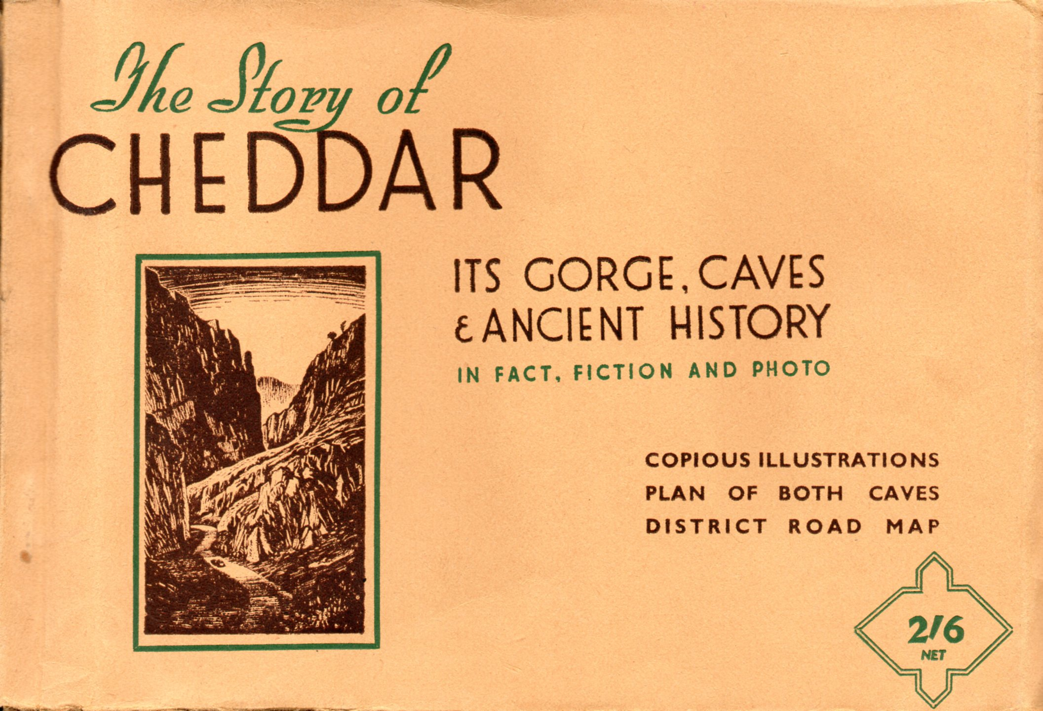 [USED] The Story Of Cheddar Its Gorge Caves & Ancient History In Fact Fiction And Photo , Copious illustrations plan of both caves District Road Map