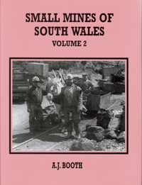 Small Mines of South Wales Volume 2 (hardback)