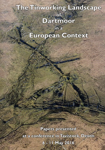 The Tinworking Landscape of Dartmoor in a European Context