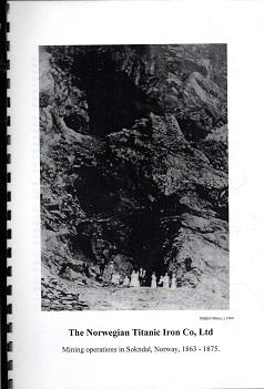[USED] The Norwegian Titanic Iron co ltd, Mining Operations in Sokndal Norway 1863 - 1875