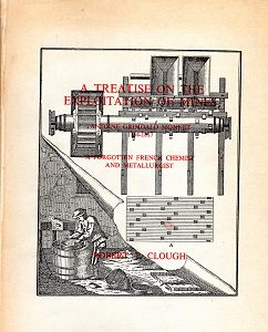 [USED] A Treatise on the Exploitation of Mines: Antoine Grimoald Monnet - A forgotten French chemist and metallurgist