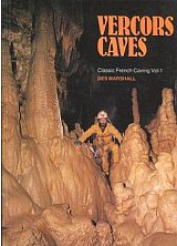 Vercors Caves, Classic French Caving Volume 1