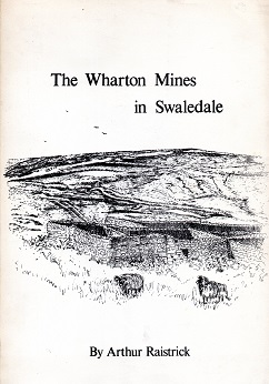 [USED] The Wharton Mines in Swaledale