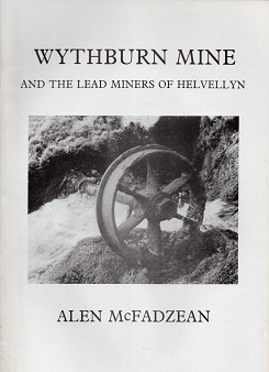 [USED] Wythburn Mine and the Lead Miners of Helvellyn