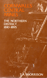 Cornwall's Central Mines - The Northern District 1810 - 1895