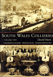 South Wales Collieries Volume 2 - Lewis Merthyr and Treharfod Village