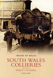 South Wales Collieries Volume 5 - Maerdy Collieries