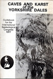 [USED] Caves and Karst of the Yorkshire Dales - Guidebook for the International Speleological Congress 1977