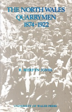 [USED] The North Wales Quarrymen 1874 - 1922
