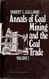 [USED] Annals of coal mining and the coal trade - Volumes 1 & 2